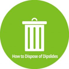 How to dispose of dipslides